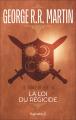 Couverture Le Trône de fer, tome 09 : La Loi du régicide Editions Pygmalion (Fantasy) 2006