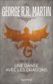 Couverture Le Trône de fer, tome 15 : Une danse avec les dragons Editions Pygmalion (Fantasy) 2013