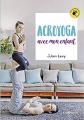 Couverture Acroyoga avec mon enfant Editions Jouvence 2018