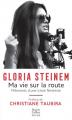 Couverture Ma vie sur la route : Mémoires d'une icône féministe Editions HarperCollins (Poche) 2020