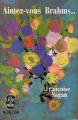 Couverture Aimez-vous Brahms...  Editions Le Livre de Poche 1965