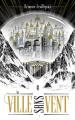 Couverture La Ville sans Vent, tome 1 Editions Hachette 2020