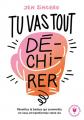 Couverture Tu vas tout dé-chi-rer ! Editions Marabout (Poche) 2019
