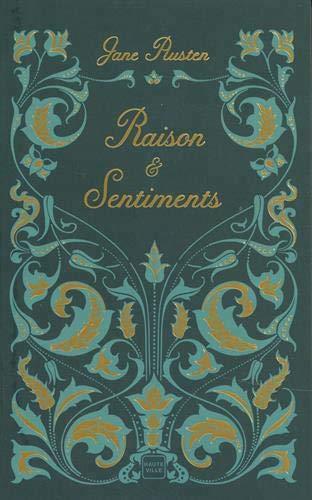 Couverture Raison et Sentiments / Le Coeur et la Raison / Raison & Sentiments