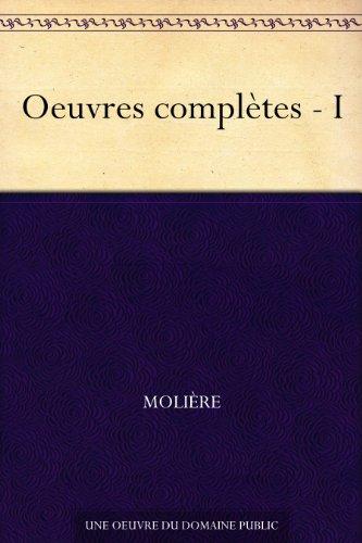Couverture Œuvres complètes (Molière Bibebook), tome 1