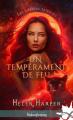 Couverture Les liens du sang, tome 1 : Un tempérament de feu Editions Infinity (Urban fantasy) 2020