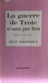 Couverture La guerre de Troie n'aura pas lieu Editions Grasset 1958
