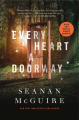 Couverture Wayward Children, book 1: Every Heart a Doorway Editions Tor Books (Fantasy) 2016