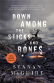 Couverture Wayward Children, book 2: Down Among the Sticks and Bones Editions Tor Books (Fantasy) 2017