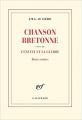 Couverture Chanson bretonne suivi de L'enfant et la guerre Editions Gallimard  (Blanche) 2020