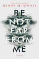 Couverture Be not far from me Editions Katherine Tegen Books 2020