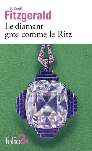Couverture Le diamant gros comme le Ritz