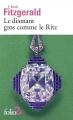 Couverture Le diamant gros comme le Ritz Editions Folio  (2 €) 2019