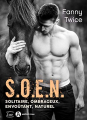 Couverture S.O.E.N. : Solitaire, Ombrageux, Envoûtant, Naturel Editions Addictives (Luv) 2020