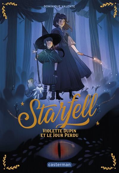 Couverture Starfell, tome 1 : Violette Dupin et le jour perdu