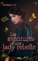 Couverture Les aventures d'une lady rebelle Editions Pocket (Jeunesse) 2020