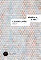 Couverture Le Discours Editions Gallimard  (Sygne) 2018