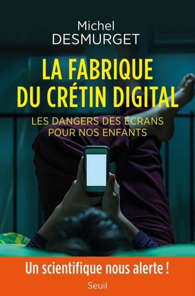 Couverture La fabrique du crétin digital