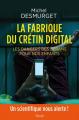 Couverture La fabrique du crétin digital Editions Seuil (H.C. Essais) 2019