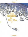 Couverture À la Recherche de Peter Pan, tome 1 Editions Le Lombard (Signé) 2003