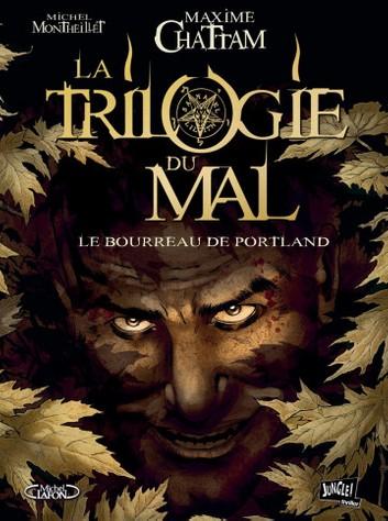 Couverture La trilogie du mal (BD), tome 1 : Le bourreau de Portland