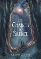Couverture Les chaines du silence Editions du Chat Noir (Griffe sombre) 2020