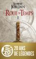 Couverture La Roue du Temps, tome 01 : L'Invasion des ténèbres Editions Bragelonne 2019