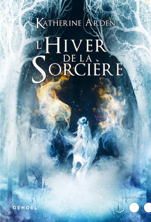 Couverture Winternight, tome 3 : L'hiver de la sorcière