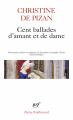 Couverture Cent ballades d'amant et de dame Editions Gallimard  (Poésie) 2019