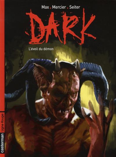 Couverture Dark, tome 2 : L'éveil du démon
