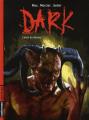 Couverture Dark, tome 2 : L'éveil du démon Editions Casterman (Ligne rouge) 2008