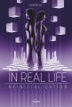 Couverture In Real Life, tome 3 : Réinitialisation Editions Milan 2020