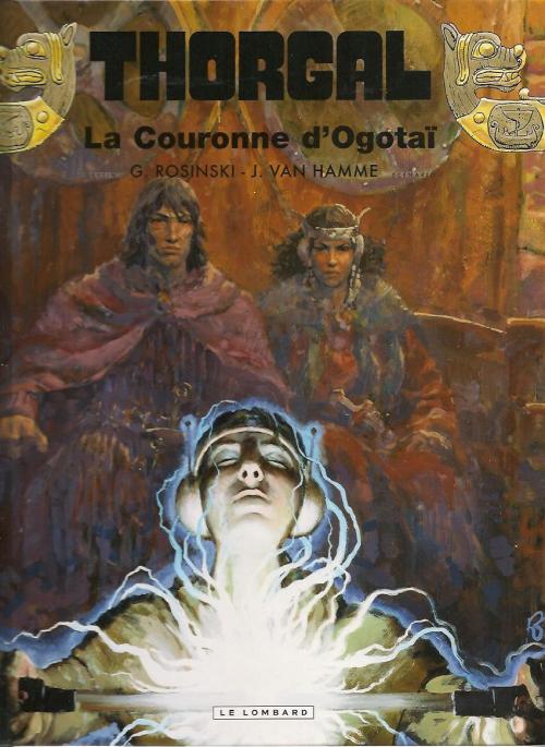 Couverture Thorgal, tome 21 : La Couronne d'Ogotaï