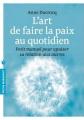 Couverture L'art de faire la paix au quotidien Editions Marabout (Psychologie) 2013