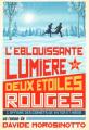 Couverture L'éblouissante lumière des deux étoiles rouges Editions L'École des loisirs 2019