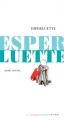 Couverture Esperluette Editions Actes Sud (Junior - D'une seule voix) 2020