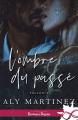 Couverture Fallen, tome 1 : L'ombre du passé  Editions Infinity (Romance passion) 2020