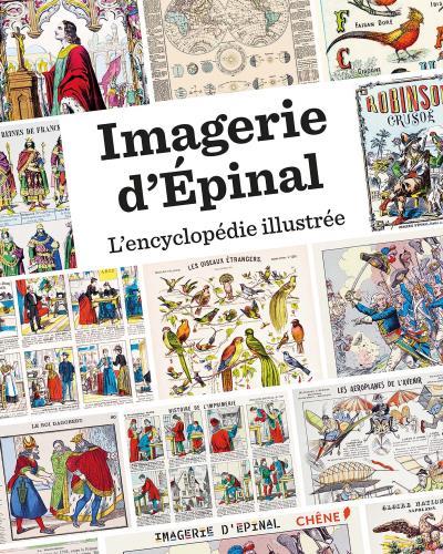 Couverture Imagerie d'Épinal : L'encyclopédie illustrée