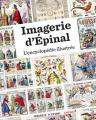 Couverture Imagerie d'Épinal : L'encyclopédie illustrée Editions de Noyelles 2016