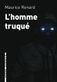 Couverture L'Homme Truqué Editions L'arbre vengeur 2020