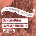 Couverture La Passe-miroir, tome 4 : La tempête des échos Editions Audible studios 2020