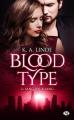 Couverture Blood type, tome 2 : Sang pour sang Editions Milady (Bit-lit) 2020