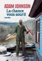 Couverture La Chance vous sourit Editions Albin Michel (Terres d'Amérique) 2020