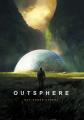 Couverture Outsphere, tome 1 Editions Autoédité 2019