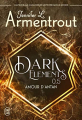 Couverture Dark Elements, tome 0.5 : Amour d'antan Editions J'ai Lu 2020