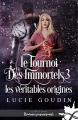 Couverture Le tournoi / Le tournoi des immortels, tome 3 : Les véritables origines Editions Infinity (Romance paranormale) 2020