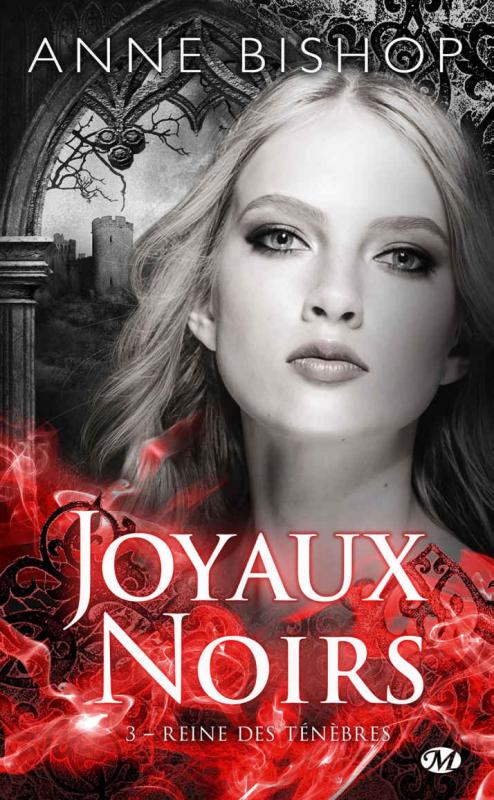 Couverture Les joyaux noirs, tome 3 : Reine des ténèbres