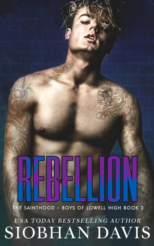 Couverture The Sainthood, Boys of Lowell High, book 2 : Rebellion