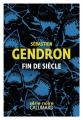 Couverture Fin de siècle Editions Gallimard  (Série noire) 2020