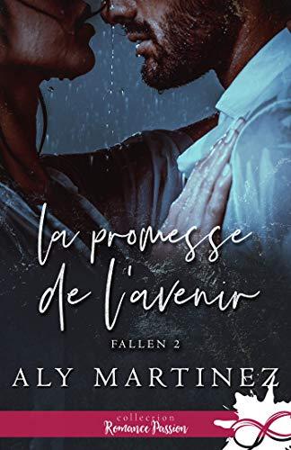 Couverture Fallen, tome 2 : La promesse de l'avenir